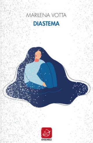 Diastema by Marilena Votta