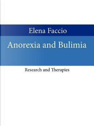 Anorexia and Bulimia by Elena Faccio