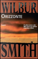 Orizzonte by Wilbur Smith