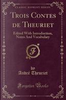Trois Contes de Theuriet by Andre Theuriet