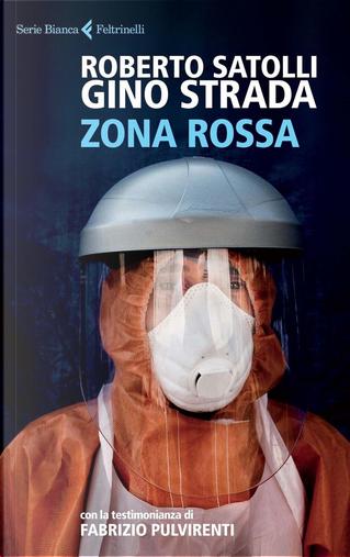 Zona rossa by Roberto Satolli, Gino Strada