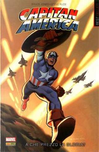 Capitan America: A che prezzo la gloria? by Bruce Jones