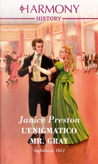 L'enigmatico Mr. Gray by Janice Preston