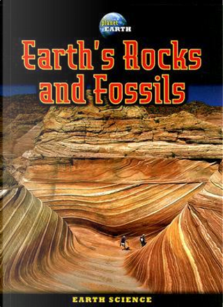 Earth's Rocks and Fossils by Jim Pipe