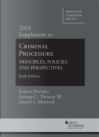 Criminal Procedure by George Thomas (author) & Daniel Medwed (author) Joshua Dressler (author)