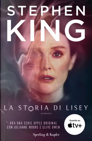 La storia di Lisey by Stephen King