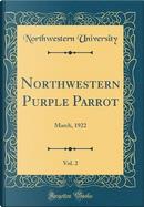 Northwestern Purple Parrot, Vol. 2 by Northwestern University