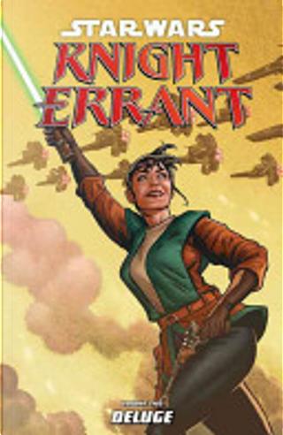 Star Wars: Knight Errant: Deluge Volume 2 by John Jackson Miller