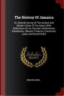 The History of Jamaica by Edward Long