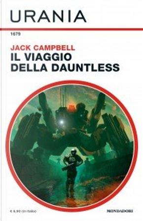 Il viaggio della Dauntless by Jack Campbell