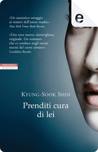 Prenditi cura di lei by Kyŏng-suk Sin