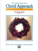 Alfred's Basic Chord Approach, Christmas Book 2 by Willard Palmer