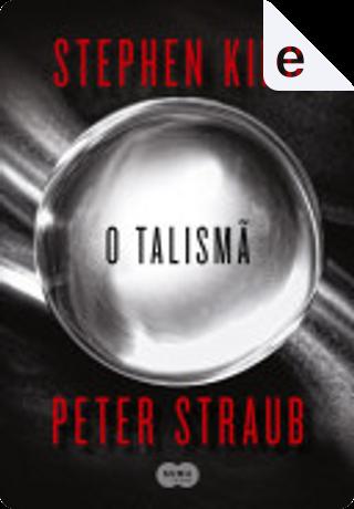 O talismã by Peter Straub, Stephen King