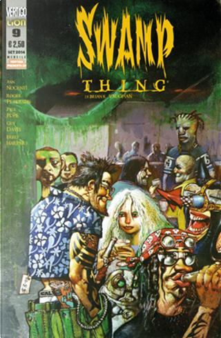 Swamp Thing di Brian K. Vaughan n. 9 by Ann Nocenti, Brian Vaughan