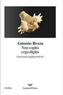 Non cogito ergo digito by Antonio Rezza