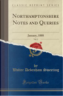 Northamptonshire Notes and Queries, Vol. 2 by Walter Debenham Sweeting
