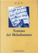 Trattato del melodramma by Abel Hugo, Armand Malitourne, Jean-Jacques Ader