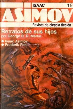 Asimov Magazine - 15 by Bruce Sterling, Frederik Pohl, Gardner Dozois, Gene Wolfe, George R.R. Martin, Isaac Asimov, Marta Randall, Martin Gardner, Michael Swanwick, Phyllis Eisenstein, Stephen Leigh, Susan Casper