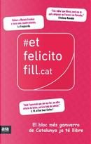 #etfelicitofill.cat by David Alandí, Miquel Caimary