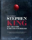 Stephen King sul grande e piccolo schermo by Ian Nathan