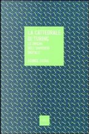 La cattedrale di Turing by George Dyson
