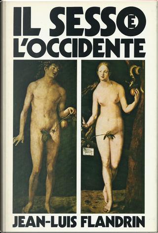 Il sesso e l'Occidente by Jean-Luis Flandrin