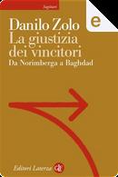 La giustizia dei vincitori by Danilo Zolo