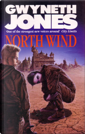 North Wind by Gwyneth Jones