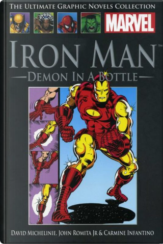 Iron Man: Demon in a Bottle by David Michelinie, Bob Layton
