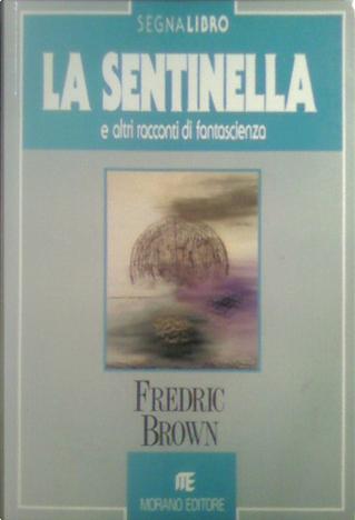 La Sentinella by Fredric Brown