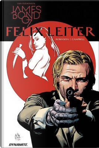 Ian Fleming's James Bond 007 Felix Leiter by James robinson