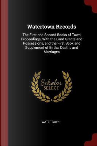 Watertown Records by Watertown