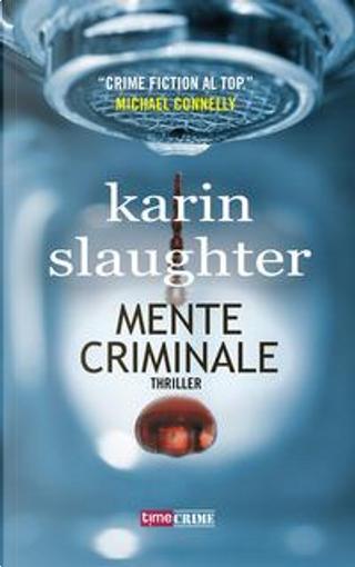Mente criminale by Karin Slaughter