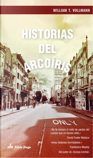 Historias del arcoiris by William T. Vollmann