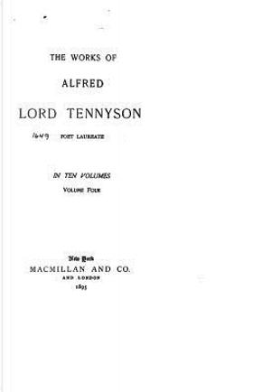 4 by Alfred Tennyson Baron Tennyson