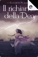 Il richiamo della Dea by Elizabeth N. Love