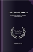 The French-Canadian by Byron Nicholson
