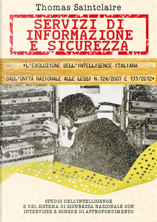 Servizi di informazione e sicurezza by Thomas Saintclaire