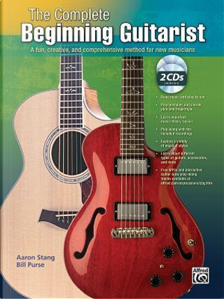 The Complete Beginning Guitarist by Aaron Stang