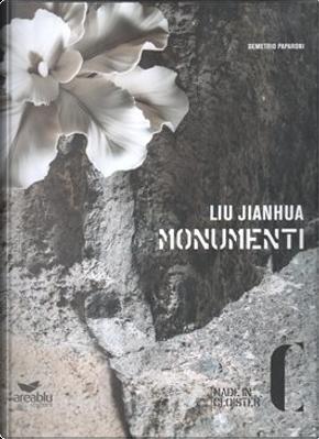 Liu Jianhua - Monumenti