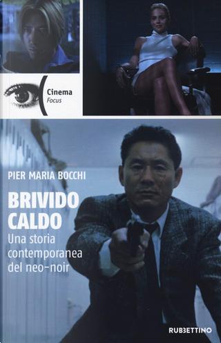 Brivido caldo by Pier Maria Bocchi