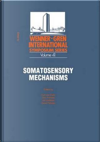 Somatosensory Mechanisms by Curt von Euler