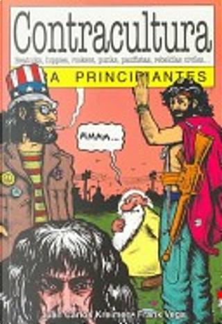 Contracultura para principiantes by Juan Carlos Kreimer