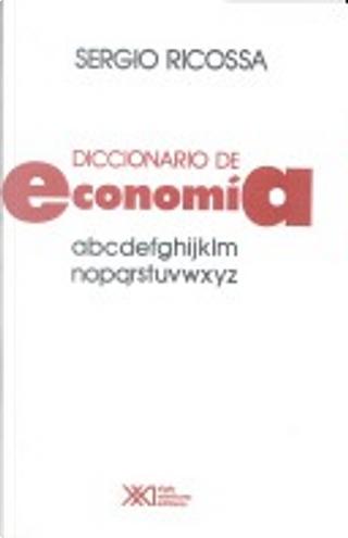 Diccionario de economía by Sergio Ricossa