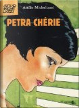 Petra Chérie by Attilio Micheluzzi
