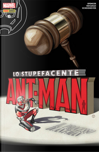 Lo stupefacente Ant-Man #6 by Nick Spencer