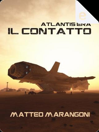 Atlantis era by Matteo Marangoni