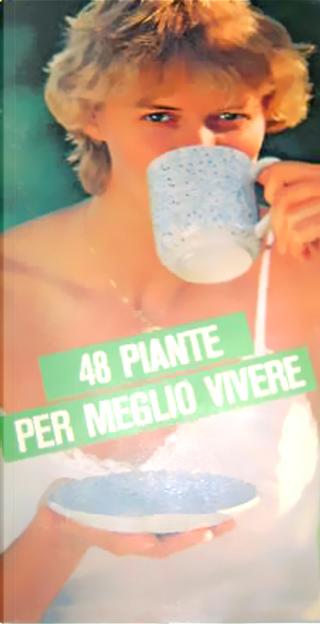 48 piante per meglio vivere by Lévy-Leroy