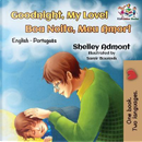 Goodnight, My Love! Boa Noite, Meu Amor! by Shelley Admont