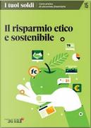 I tuoi soldi - Corso pratico di educazione finanziaria - vol. 15 by Andrea Di Turi, Raffaela Ulgheri